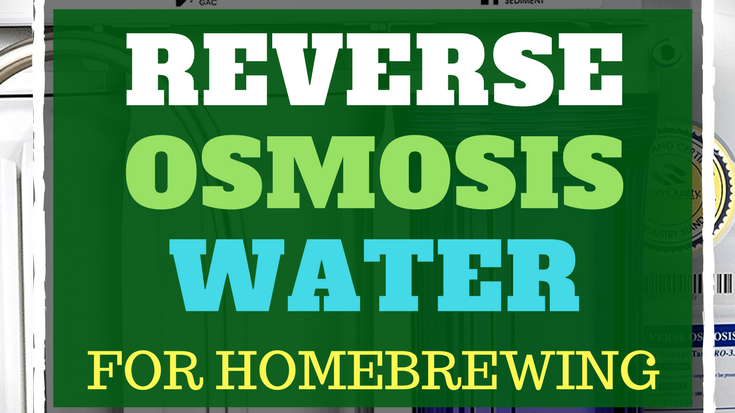 Best Reverse Osmosis Water Filter For Homebrewing In 2019