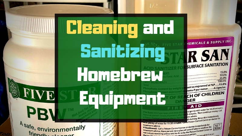 Homebrew Cleaning And Sanitizing (Get It Right Every Time) - BrÜcrafter