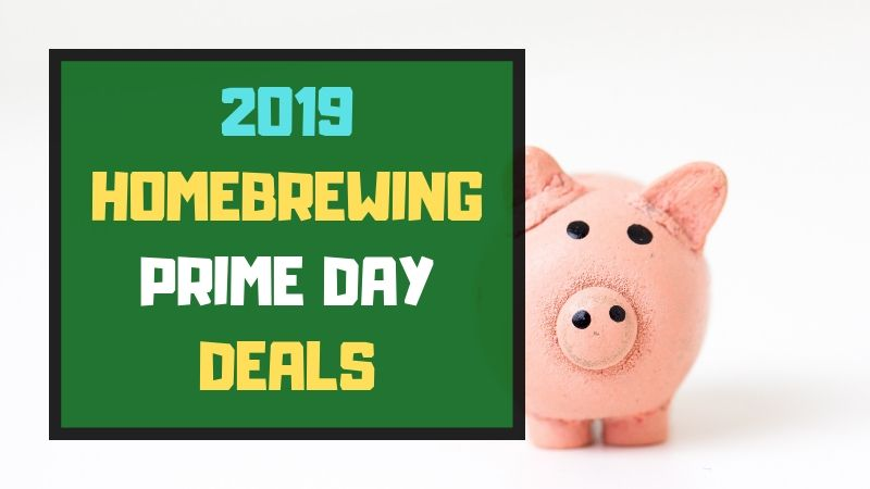 Amazon Prime Day 2019 – Homebrewing Deals